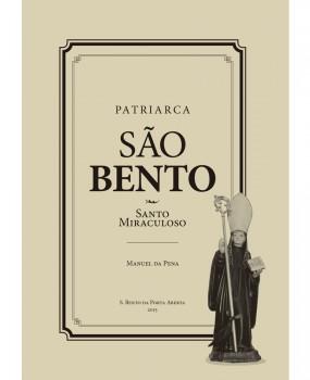 Patriarca São Bento - Santo Miraculoso