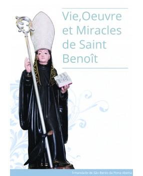 Vie, Oeuvre et Miracles de Saint Benoît