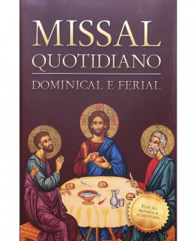Missal Quotidiano – Dominical e Ferial