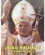 """João Paulo II """"Santo Já!"""""""