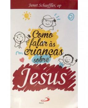 Como falar às crianças sobre Jesus